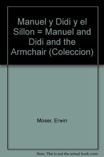 Manuel y Didí y el sillón: Aventuras ratoniles en primavera (Gaviota junior) por Moser  Erwin