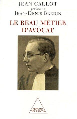 Le beau métier d'avocat par Jean Gallot