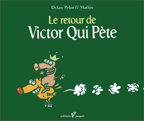 Victor qui pète, volume 2