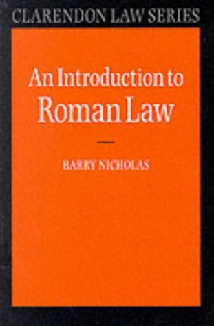 An Introduction to Roman Law (Clarendon Law Series) by Barry Nicholas (1976-02-19)