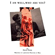 I am Well, Who are You?: Writings of a Japanese Prisoner of War