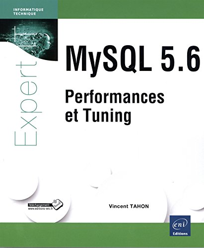 MySQL 5.6 - Performances et Tuning