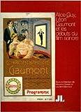 Alice Guy, Léon Gaumont et les débuts du film sonore de Maurice Gianati,Laurent Mannoni,Collectif ( 9 novembre 2012 )