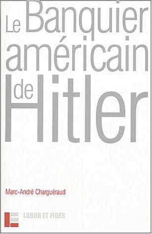 Le Banquier américain d'Hitler