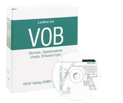 Lexikon zur VOB - Zimmerer- und Holzbauarbeiten. Normen, Gesetzestexte, Urteile, Erläuterungen