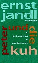 Werke in 10 Bänden: Poetische Werke, 10 Bde., Bd.10, Peter und die Kuh & Die Humanisten & Aus der Fremde: Bd 10