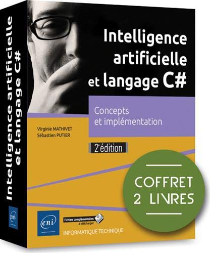 Intelligence artificielle et langage C# - Coffret de 2 livres : Concepts et implémentation (2e édition)