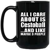 Designsify All I Care About Is Cestoball - 15 Oz Coffee Mug Taza de Café Negra de 44cl - Regalo para Cumpleaños, Aniversario, Día de Navidad o Día de Acción de Gracias