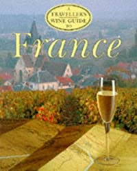 Traveller's Wine Guide to France by Christopher Fielden (1997-02-20)