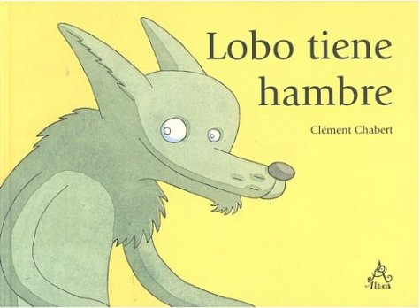 Lobo Tiene Hambre por Clement Chabert