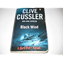 Black Wind: Dirk Pitt #18 (The Dirk Pitt Adventures)