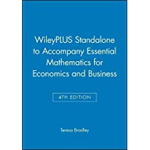 WileyPLUS Stand-Alone to Accompany Essential Mathematics for Economics and Business