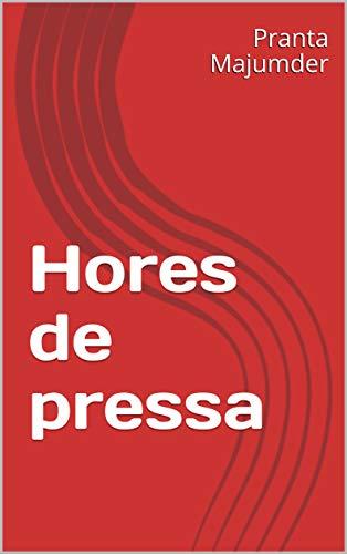 Hores de pressa (Catalan Edition) por Pranta  Majumder