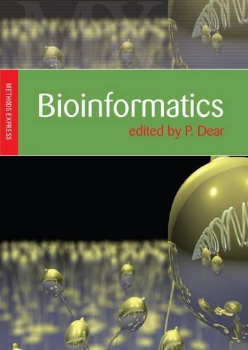Bioinformatics: Methods Express (Methods Express Series)