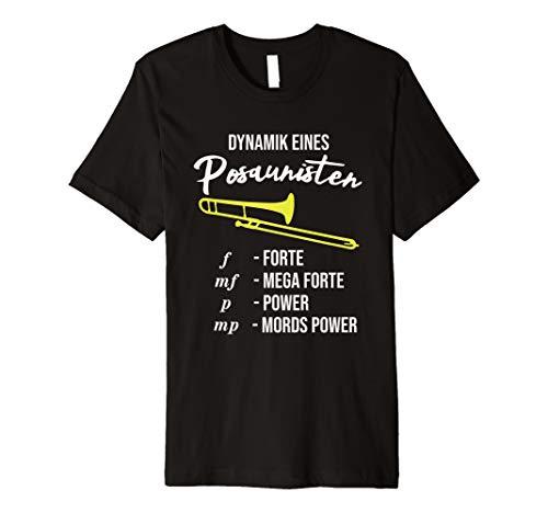 Lustiges Posaune T-Shirt Dynamik eines Posaunisten Blasmusik