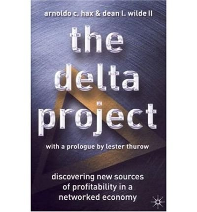 the-delta-project-discovering-new-sources-of-profitability-in-a-networked-economy-author-university-