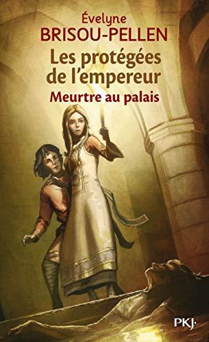 1. Les protégées de l'empereur - Meurtre au palais (01)