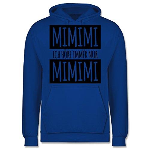 Statement Shirts - Ich höre immer nur Mimimi - Männer Premium Kapuzenpullover / Hoodie Royalblau