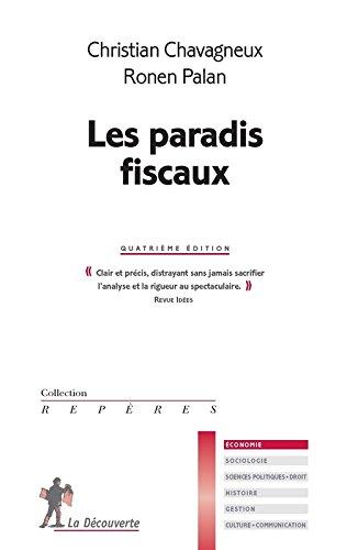 Les paradis fiscaux par Christian CHAVAGNEUX