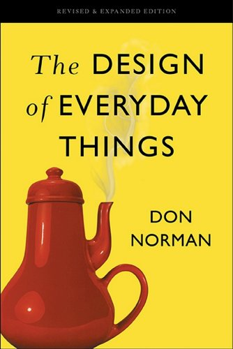 The Design of Everyday Things: Revised and Expanded Edition (English Edition) por Don Norman