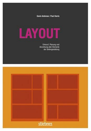 Layout: Entwurf, Planung und Anordnung aller Elemente der Seitengestaltung