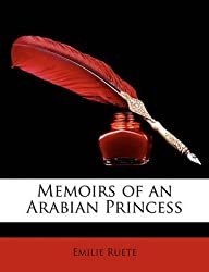 [Memoirs of an Arabian Princess] (By: Emilie Ruete) [published: March, 2010]