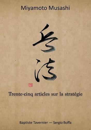 Trente-Cinq Articles Sur La Stratégie par Musashi Miyamoto