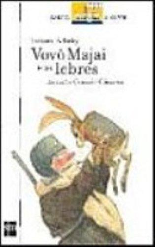 Vovô Majai e as Lebres (Em Portuguese do Brasil)
