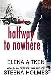 BY Aitken, Elena ( Author ) [ HALFWAY TO NOWHERE ] Dec-2013 [ Paperback ]