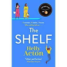 The Shelf: 'Utter perfection' Marian Keyes (English Edition)