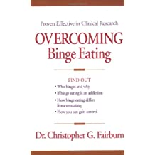 Overcoming Binge Eating, First Edition