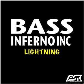 Bass Inferno Inc.-Lightning