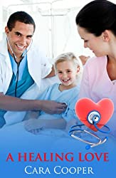 Healing Love - an Accent Amour medical romance