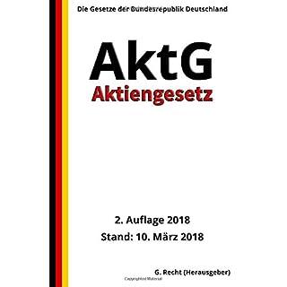 Aktiengesetz - AktG, 2. Auflage 2018