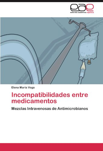 Incompatibilidades entre medicamentos por Vega Elena María