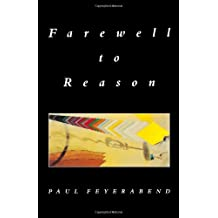 Farewell to Reason by Paul Feyerabend (1987-10-01)