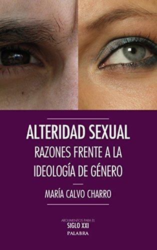 Alteridad sexual (Argumentos para el siglo XXI) por María Calvo Charro