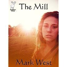 The Mill (a novelette)