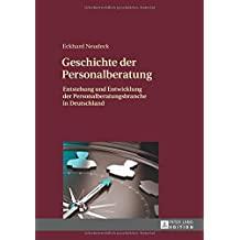 Geschichte der Personalberatung: Entstehung und Entwicklung der Personalberatungsbranche in Deutschland