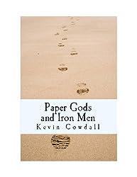 Paper Gods and Iron Men