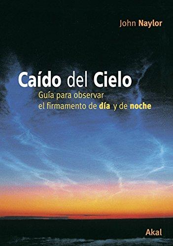 Caído del cielo (Astronomía) por John Naylor