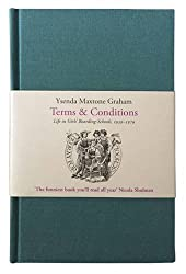 Terms & Conditions: Life in Girls' Boarding-Schools, 1939-1979 (Plain Foxed Editions)