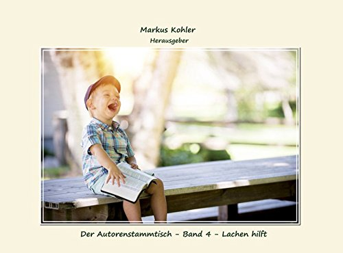 Der Autorenstammtisch - Band 4 - Lachen hilft