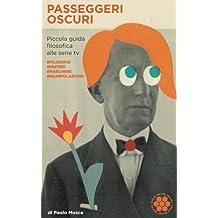 Passeggeri Oscuri: Piccola guida filosofica alle serie tv