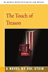 The Touch of Treason by Sol Stein (2005-05-14)