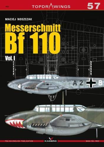 Messerschmitt Bf 110 Vol. I (Top Drawings) por Maciej Noszczak
