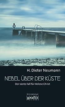 Nebel über der Küste: Der vierte Fall für Helene Christ