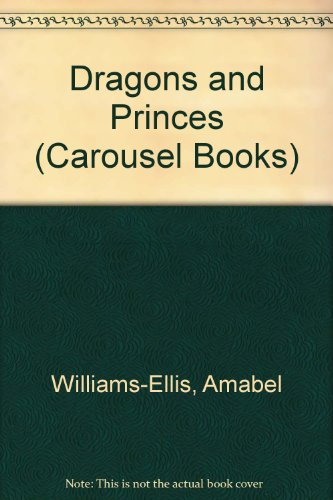 Dragons and princes : fairy tales from round the world