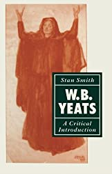 W. B. Yeats: A Critical Introduction