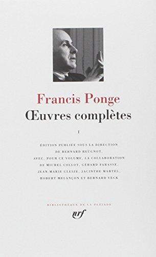 Oeuvres Completes Volume 1 (Bibliotheque de la Pleiade) par Francis Ponge